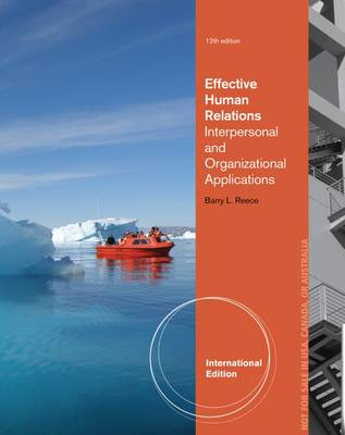 Effective Human Relations: Interpersonal and Organizational Applications (Paperback)