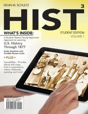 HIST, Volume 1: US History Through 1877 (with CourseMate Printed Access Card)