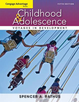 Childhood & Adolescence: Voyages in Development - Cengage Advantage Books