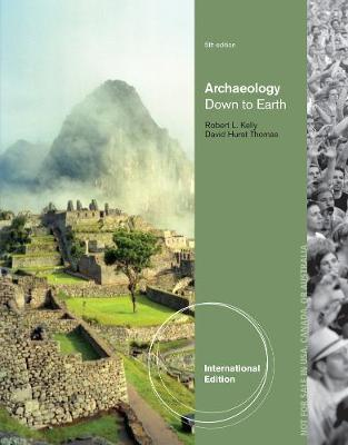 Archaeology: Down to Earth, International Edition (Paperback)
