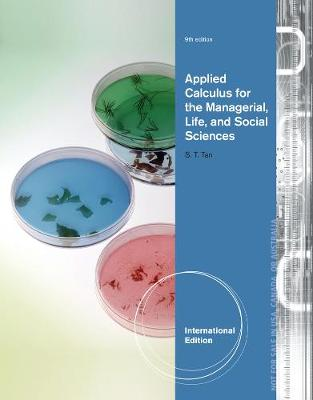 Applied Calculus for the Managerial, Life, and Social Sciences, International Edition (Paperback)