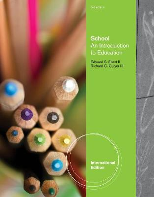 School: An Introduction to Education, International Edition (Paperback)