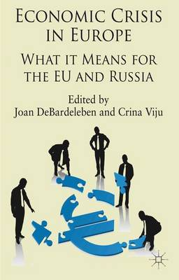 Economic Crisis in Europe: What it means for the EU and Russia (Hardback)