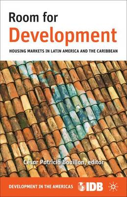 Room for Development: Housing Markets in Latin America and the Caribbean (Hardback)