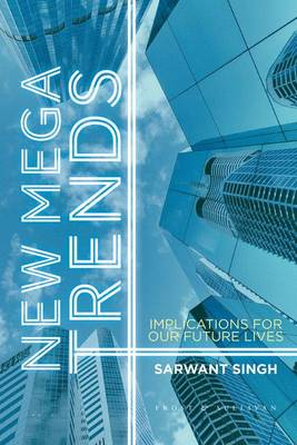 New Mega Trends: Implications for our Future Lives (Hardback)