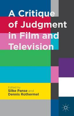 A Critique of Judgment in Film and Television (Hardback)