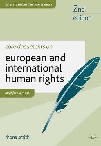 Core Documents on European and International Human Rights - Palgrave Core Statutes (Paperback)