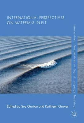 International Perspectives on Materials in ELT - International Perspectives on English Language Teaching (Hardback)