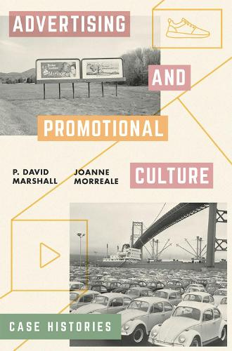 Advertising and Promotional Culture: Case Histories (Paperback)