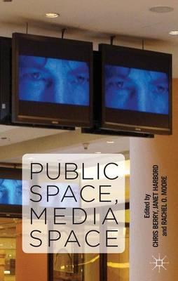 Public Space, Media Space (Hardback)