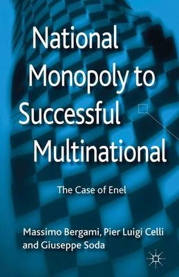 National Monopoly to Successful Multinational: the case of Enel (Hardback)