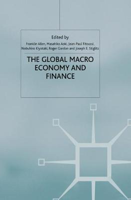 The Global Macro Economy and Finance - International Economic Association Series (Paperback)
