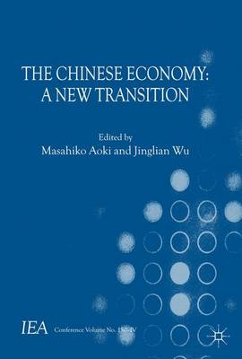 The Chinese Economy: A New Transition - International Economic Association Series (Paperback)