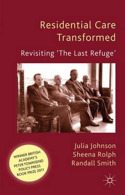 Residential Care Transformed: Revisiting 'The Last Refuge' (Paperback)