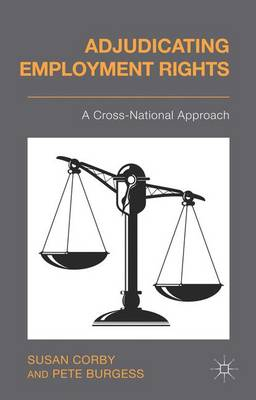 Adjudicating Employment Rights: A Cross-National Approach (Hardback)