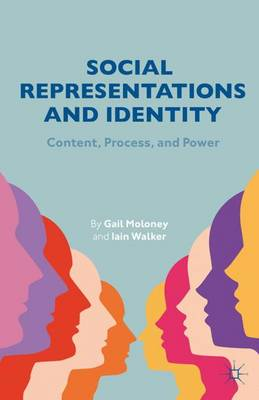 Social Representations and Identity: Content, Process, and Power (Paperback)