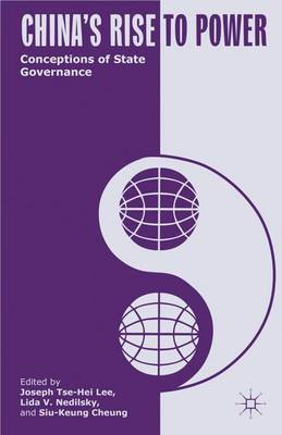 China's Rise to Power: Conceptions of State Governance (Hardback)