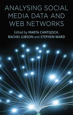 Analyzing Social Media Data and Web Networks (Hardback)