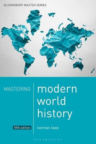 Mastering Modern World History - Palgrave Master Series (Paperback)