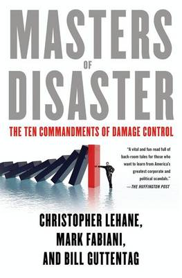 Masters of Disaster: The Ten Commandments of Damage Control (Paperback)