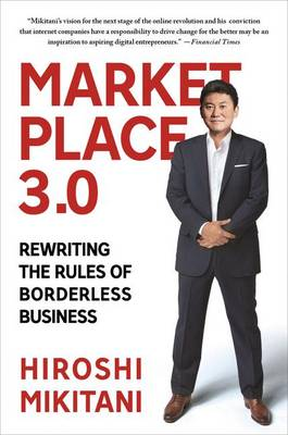 Marketplace 3.0: Rewriting the Rules of Borderless Business (Paperback)