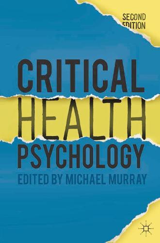 Critical Health Psychology (Hardback)