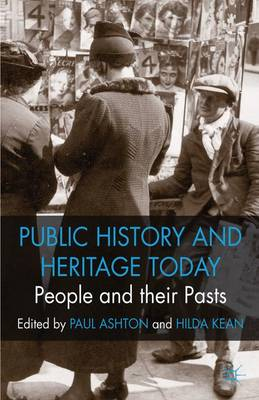 People and their Pasts: Public History Today (Paperback)