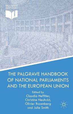 The Palgrave Handbook of National Parliaments and the European Union (Hardback)