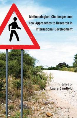 Methodological Challenges and New Approaches to Research in International Development (Hardback)