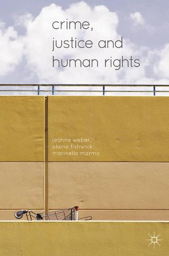 Crime, Justice and Human Rights (Hardback)