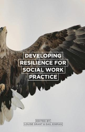 Developing Resilience for Social Work Practice (Paperback)
