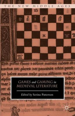Games and Gaming in Medieval Literature - The New Middle Ages (Hardback)