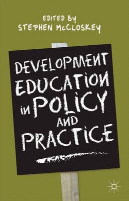 Development Education in Policy and Practice (Hardback)