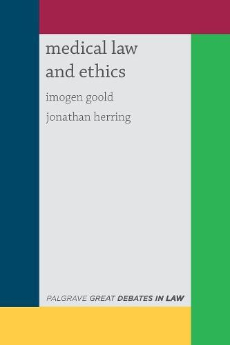 Great Debates in Medical Law and Ethics - Palgrave Great Debates in Law (Paperback)