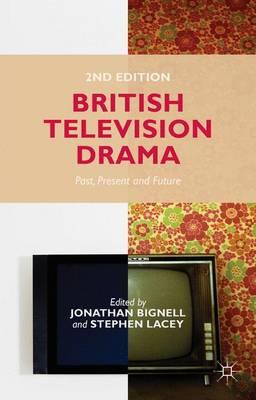 British Television Drama: Past, Present and Future (Paperback)
