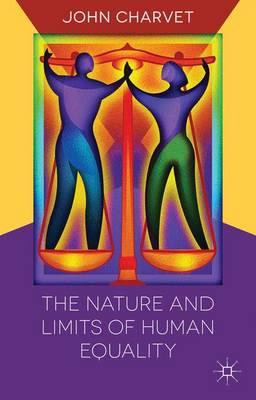 The Nature and Limits of Human Equality (Hardback)