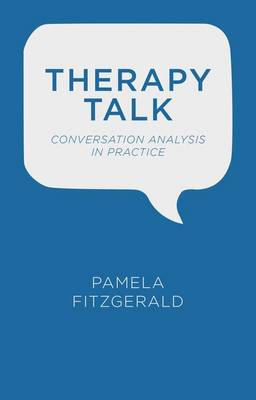 Therapy Talk: Conversation Analysis in Practice (Paperback)