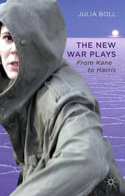 The New War Plays: From Kane to Harris (Hardback)