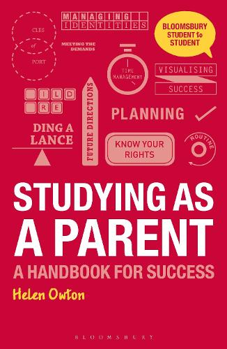 Studying as a Parent: A Handbook for Success - Student to Student (Paperback)