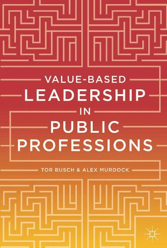 Value-based Leadership in Public Professions (Paperback)