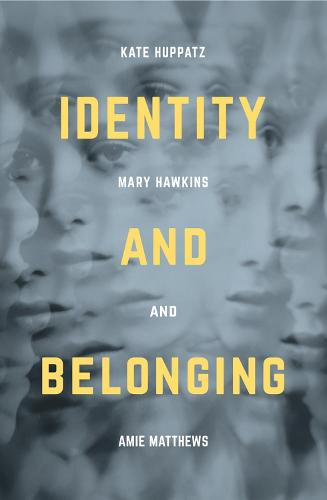 Identity and Belonging (Hardback)
