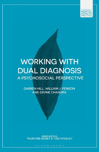 Working with Dual Diagnosis: A Psychosocial Perspective - Foundations of Mental Health Practice (Paperback)