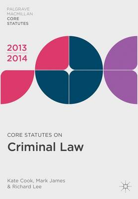Core Statutes on Criminal Law 2013-14 - Palgrave Core Statutes (Paperback)