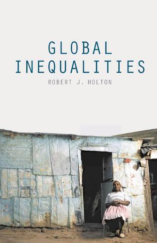 Global Inequalities (Paperback)