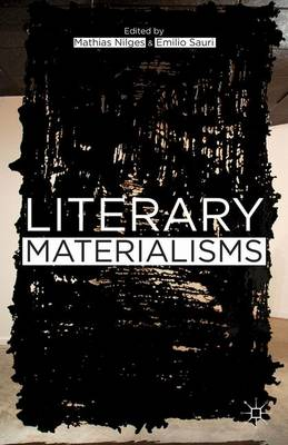 Literary Materialisms (Hardback)