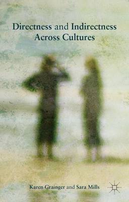 Directness and Indirectness Across Cultures (Hardback)