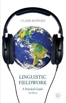 Linguistic Fieldwork: A Practical Guide (Paperback)