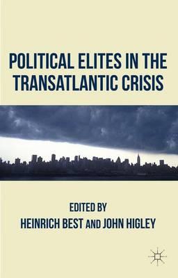 Political Elites in the Transatlantic Crisis (Hardback)