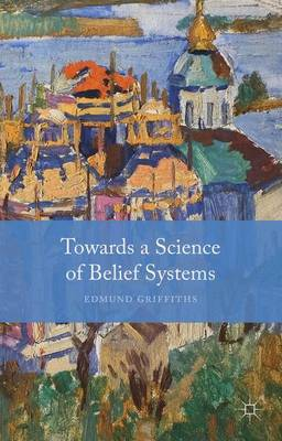 Towards a Science of Belief Systems (Hardback)