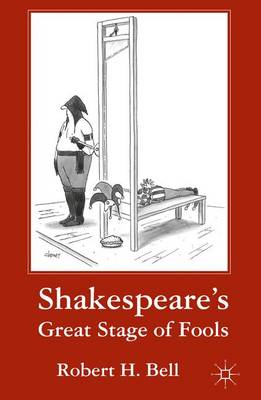 Shakespeare's Great Stage of Fools (Paperback)